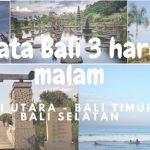 Paket Wisata Menarik dan Hemat ke Bali Utara Timur Selatan