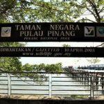 Menjelajah Taman Negara Pulau Pinang Malaysia